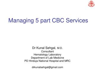 Managing 5 part CBC Services