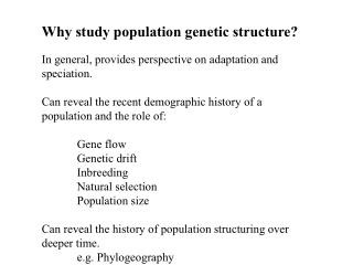 Why study population genetic structure?