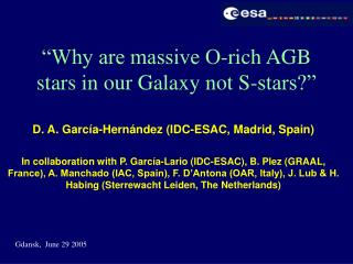 """Why are massive O-rich AGB stars in our Galaxy not S-stars?"""