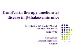 Transferrin therapy ameliorates disease in  β -thalassemic mice