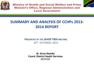 SUMMARY AND ANALYSIS OF CCHPs 201 3 -201 4  REPORT