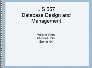 LIS 557 Database Design and Management