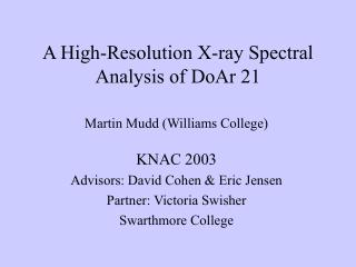 A High-Resolution X-ray Spectral Analysis of DoAr 21