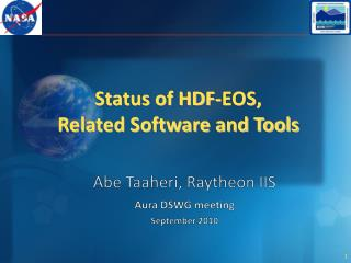 Status of HDF-EOS,  Related Software and Tools