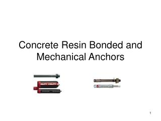 Concrete Resin Bonded and Mechanical Anchors