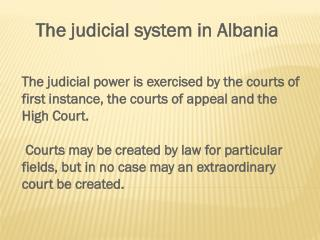 The judicial system in Albania