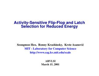 Activity-Sensitive Flip-Flop and Latch Selection for Reduced Energy