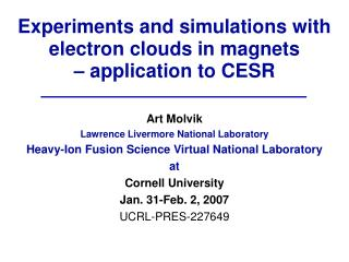 Experiments and simulations with electron clouds in magnets – application to CESR