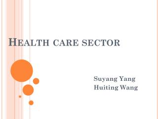 Health care sector