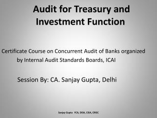 Audit for Treasury and                   Investment Function