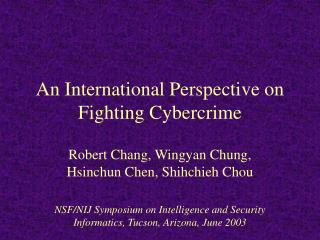 An International Perspective on Fighting Cybercrime