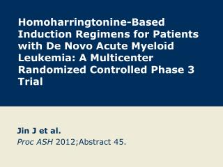 Jin J et al. Proc ASH  2012;Abstract 45.