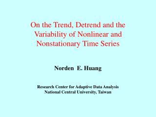On the Trend, Detrend and the Variability of Nonlinear and Nonstationary Time Series
