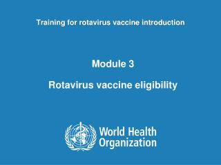 Training for rotavirus vaccine introduction