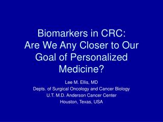 Biomarkers in CRC: Are We Any Closer to Our Goal of Personalized Medicine?