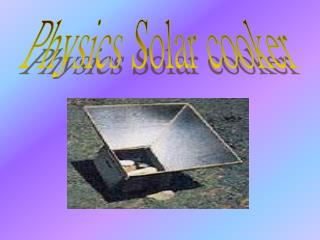 Physics Solar cooker