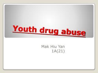 Youth drug abuse