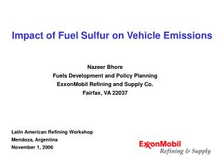 Impact of Fuel Sulfur on Vehicle Emissions