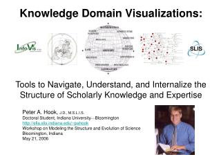 Knowledge Domain Visualizations: