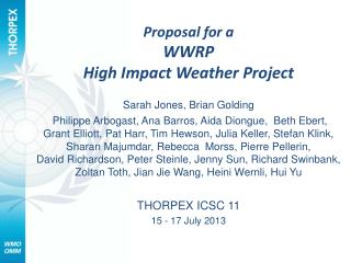 Proposal for a WWRP  High Impact Weather Project