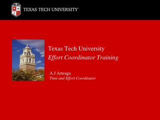 Texas Tech University  Effort Coordinator Training