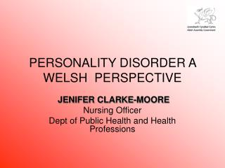 PERSONALITY DISORDER A WELSH  PERSPECTIVE