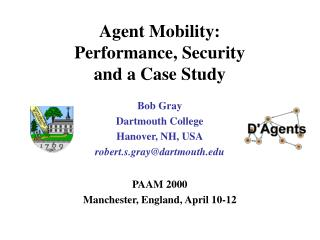 Agent Mobility:  Performance, Security  and a Case Study