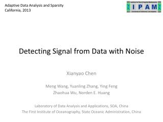 Detecting Signal from Data with Noise