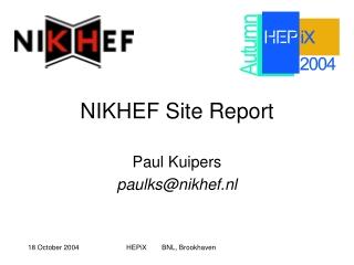 NIKHEF Site Report