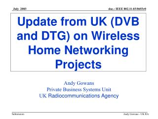 Update from UK (DVB and DTG) on Wireless Home Networking Projects
