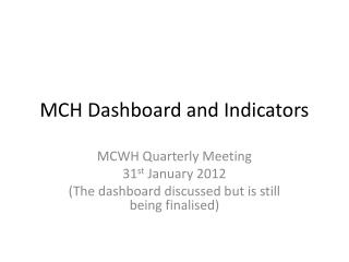 MCH Dashboard and Indicators