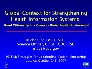 Global Context for Strengthening Health Information Systems.