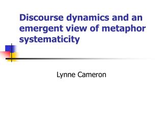 Discourse dynamics and an emergent view of metaphor systematicity