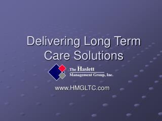 Delivering Long Term Care Solutions