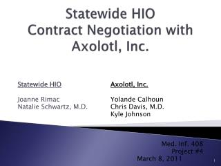 Statewide HIO Contract Negotiation with Axolotl, Inc.