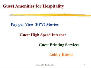 Guest Amenities for Hospitality