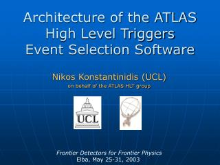 Architecture of the ATLAS High Level Triggers  Event Selection Software