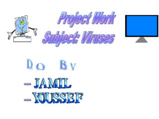 Project Work Subject: Viruses
