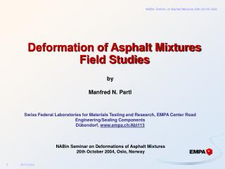 Deformation of Asphalt Mixtures Field Studies