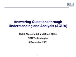 Answering Questions through  Understanding and Analysis (AQUA)