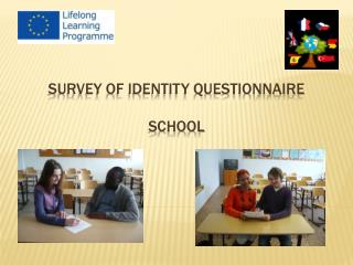 SURVEY OF IDENTITY QUESTIONNAIRE SCHOOL