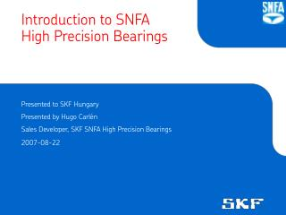 Introduction  to SNFA High Precision Bearings