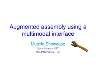 Augmented assembly using a multimodal interface