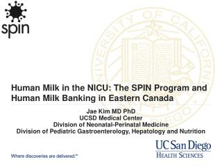 Human Milk in the NICU: The SPIN Program and Human Milk Banking in Eastern Canada