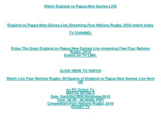 Watch Live Four Nations Rugby~2010game of England vs Papua N