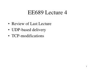 EE689 Lecture 4