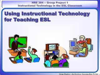 Using Instructional Technology for Teaching ESL