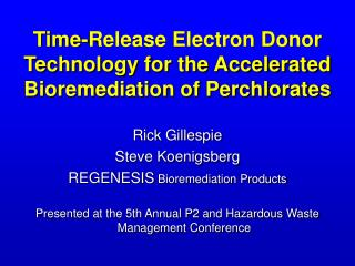 Time-Release Electron Donor Technology for the Accelerated Bioremediation of Perchlorates