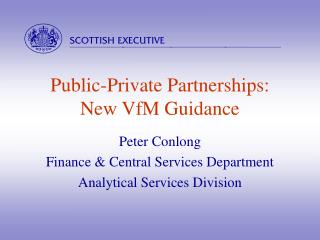 Public-Private Partnerships: New VfM Guidance
