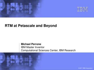 RTM at Petascale and Beyond